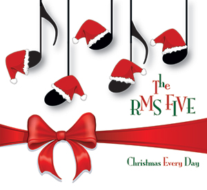 "The RMS Five ""Christmas Everyday"" CD cover"