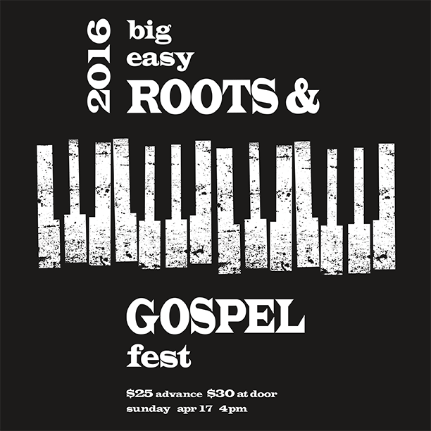 Big Easy Roots & Gospel Fest 2016 graphic
