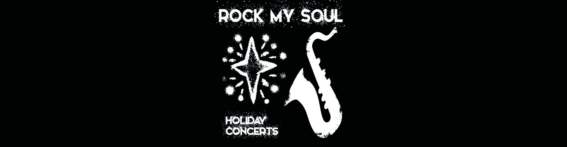 Rock My Soul 2016 Holiday Concerts