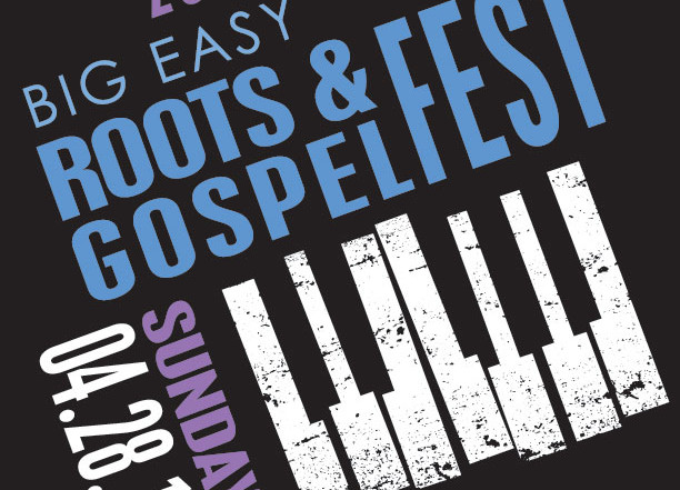 Big Easy Roots & Gospel Fest 2019 graphic