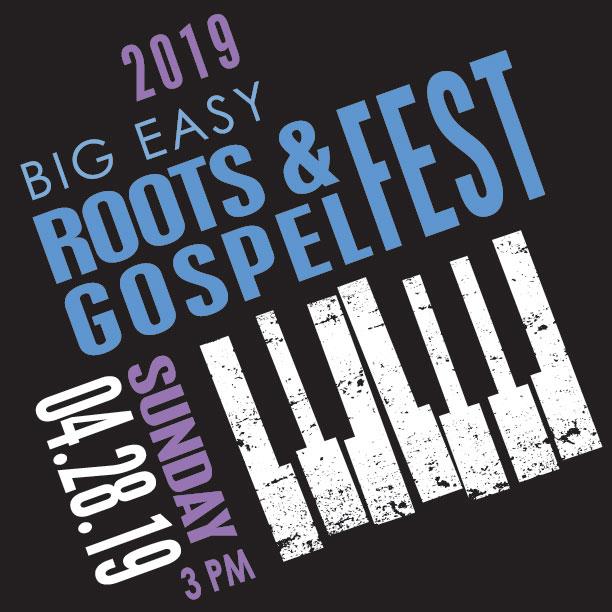 Big Easy Roots & Gospel Fest 2019 graphic